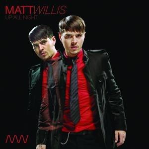 Matt Willis альбом Up All Night