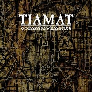 Tiamat альбом Commandments - An Anthology