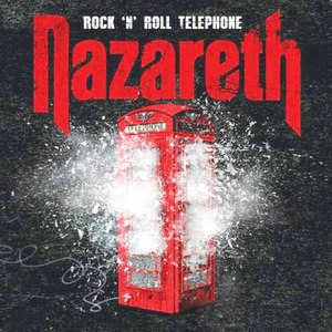 Nazareth альбом Rock 'N' Roll Telephone