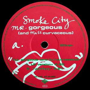 Альбом Smoke City Mr. Gorgeous (and Miss Curvaceous)