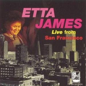 Альбом Etta James Live From San Francisco