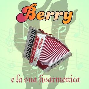 Berry альбом Berry e la sua fisarmonica