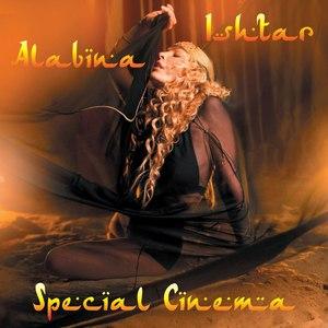 Alabina альбом Ishtar Alabina (Special Cinema)