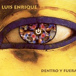 Luis Enrique альбом Dentro Y Fuera