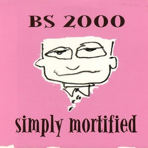 BS 2000 альбом Simply Mortified