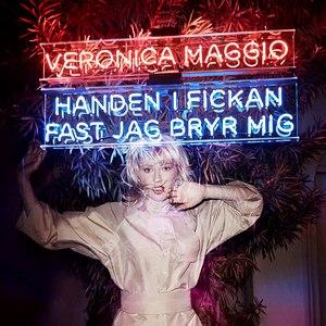 Veronica Maggio альбом Handen i fickan fast jag bryr mig