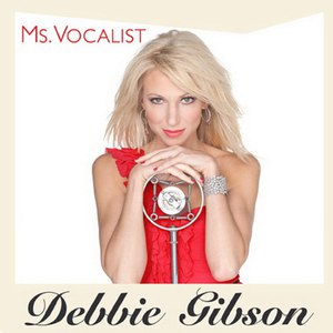 Debbie Gibson альбом Ms. Vocalist