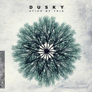 Dusky альбом Stick By This
