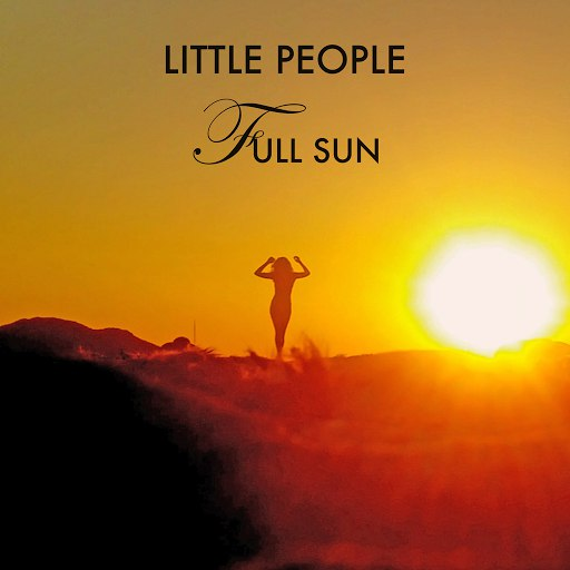 Little People альбом Full Sun