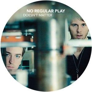 No Regular Play альбом Doesn't Matter