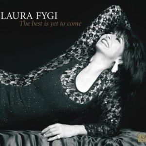 Laura Fygi альбом The Best is Yet To Come