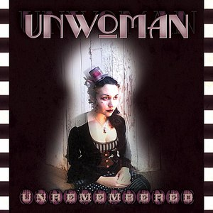 Альбом Unwoman Unremembered