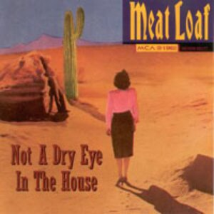 Альбом Meat Loaf Not A DRY EYE In The House