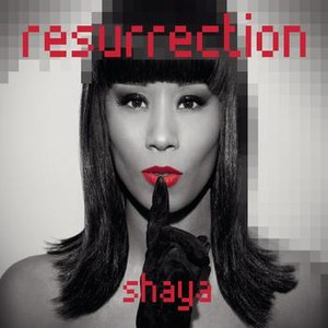 Альбом Shaya Resurrection