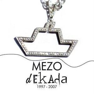 Альбом Mezo Dekada