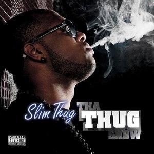 Slim Thug альбом Tha Thug Show (Deluxe Edition)
