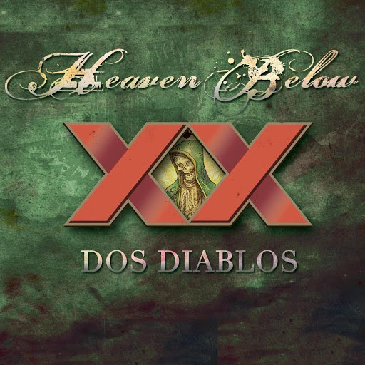 Heaven Below альбом Dos Diablos Digital Box Set