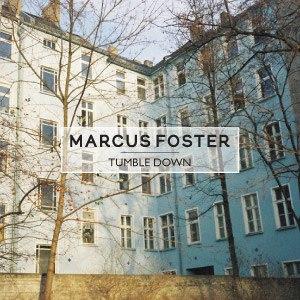 Marcus Foster альбом Tumble Down