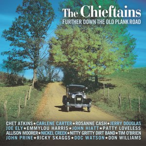 The Chieftains альбом Further Down The Old Plank Road