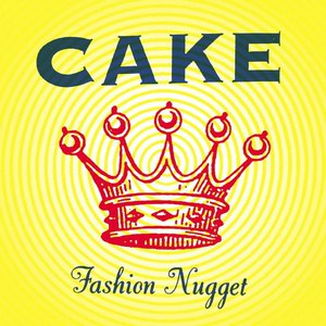 Cake альбом Fashion Nugget (Deluxe Version)