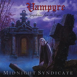 Midnight Syndicate альбом Vampyre: Symphonies from the Crypt