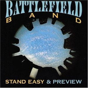 Battlefield Band альбом Stand Easy & Preview