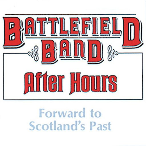 Battlefield Band альбом After Hours