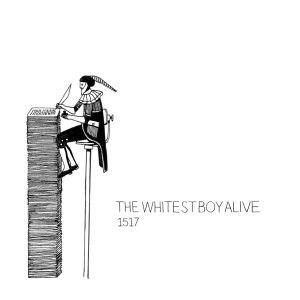 The Whitest Boy Alive альбом 1517