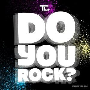 TC альбом Do You Rock?