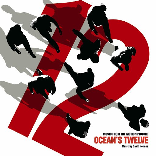 David Holmes альбом Music From The Motion Picture Ocean's Twelve