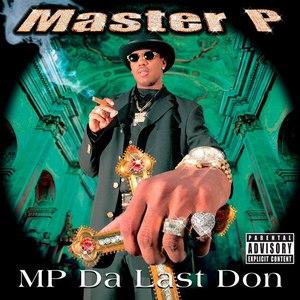 Master P альбом MP Da Last Don