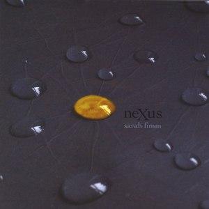 Sarah Fimm альбом Nexus