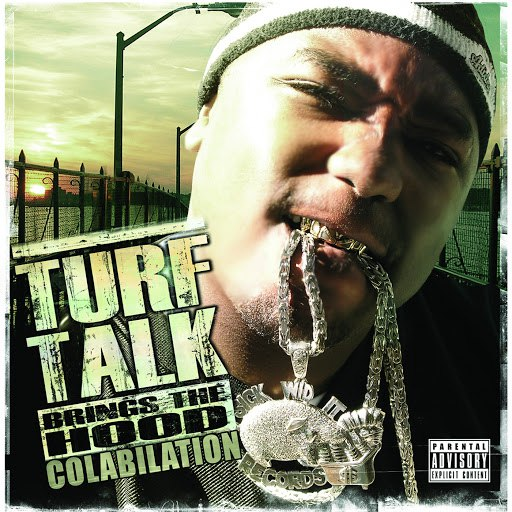 Turf Talk альбом Turf Talk Brings The Hood Colabilation