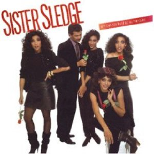 Sister Sledge альбом Bet Cha Say That To All The Girls