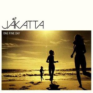Jakatta альбом One Fine Day