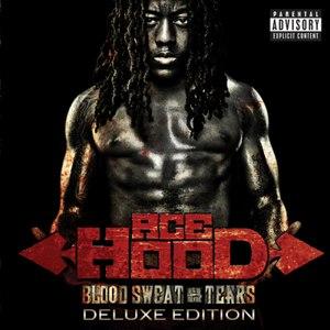 Ace Hood альбом Blood Sweat & Tears (Deluxe Edition)