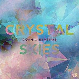 Cosmic Revenge альбом Crystal Skies E.P