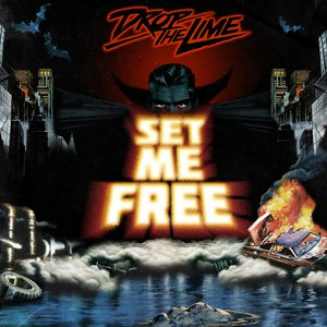 Drop The Lime альбом Set Me Free Ep