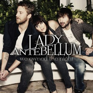 Lady Antebellum альбом We Owned the Night