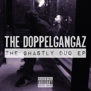 The Doppelgangaz альбом The Ghastly Duo
