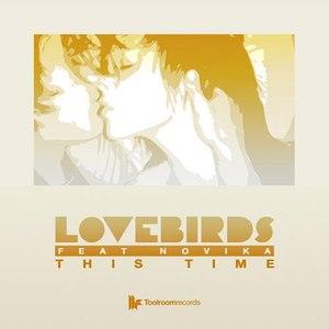 Lovebirds альбом This Time