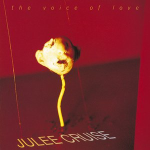 Julee Cruise альбом The Voice of Love