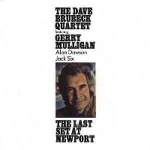 The Dave Brubeck Quartet альбом The Last Set At Newport