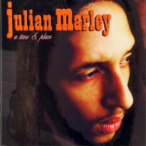 Julian Marley альбом A Time and Place