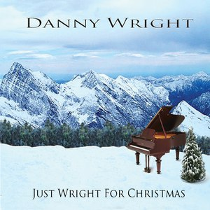 Danny Wright альбом Just Wright For Christmas