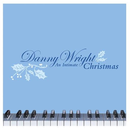 Danny Wright альбом An Intimate Christmas (U.S. Version)