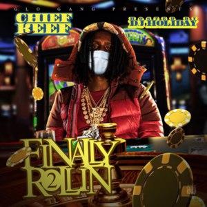 Chief Keef альбом Finally Rollin 2