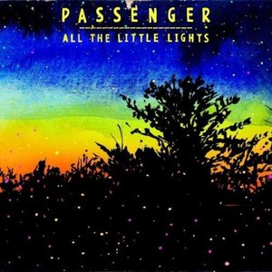 passenger альбом All The Little Lights (UK Deluxe Edition)