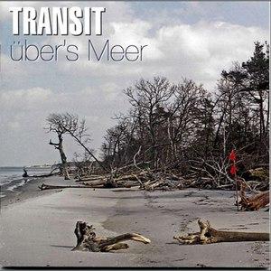 transit альбом Über's Meer