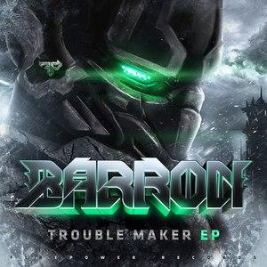 Barron альбом Trouble Maker